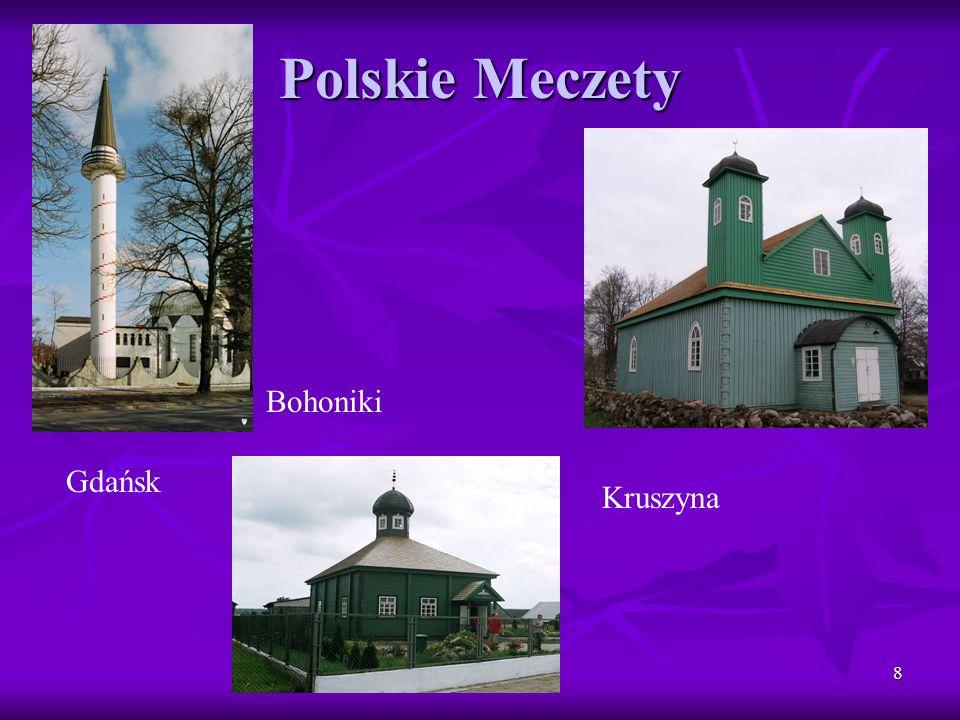 Polskie Meczety Bohoniki Gdańsk Kruszyna