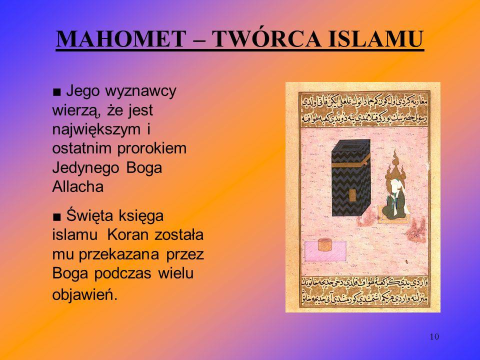 MAHOMET – TWÓRCA ISLAMU