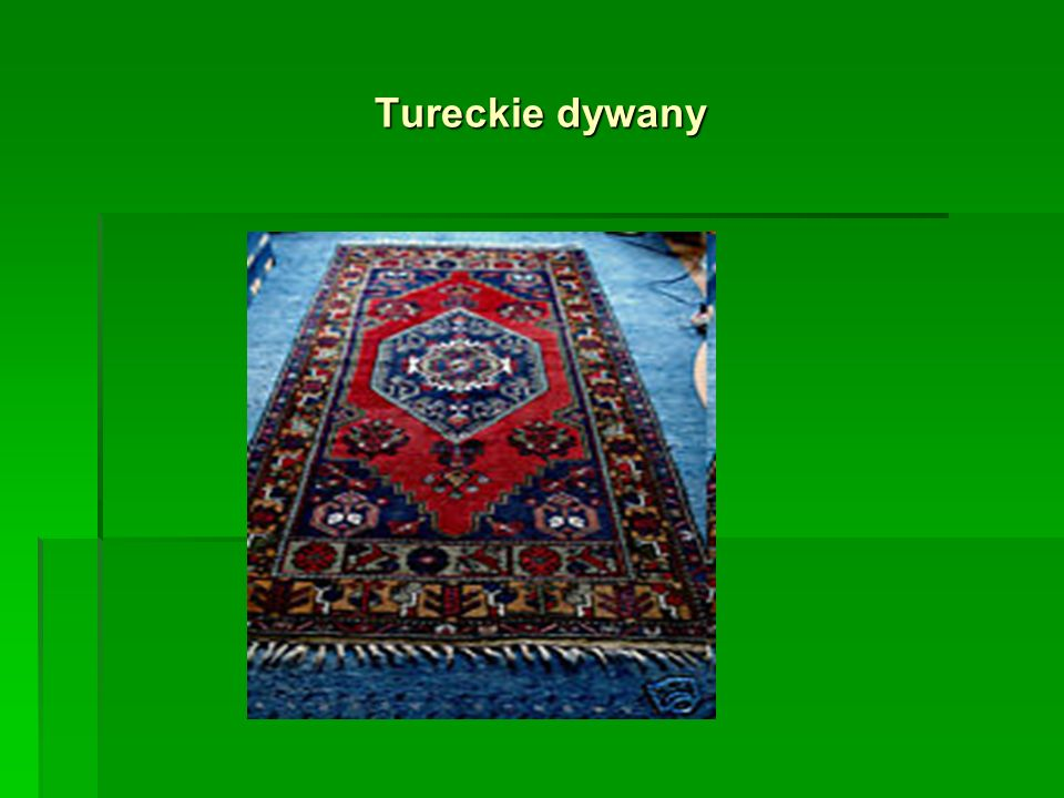 Tureckie dywany