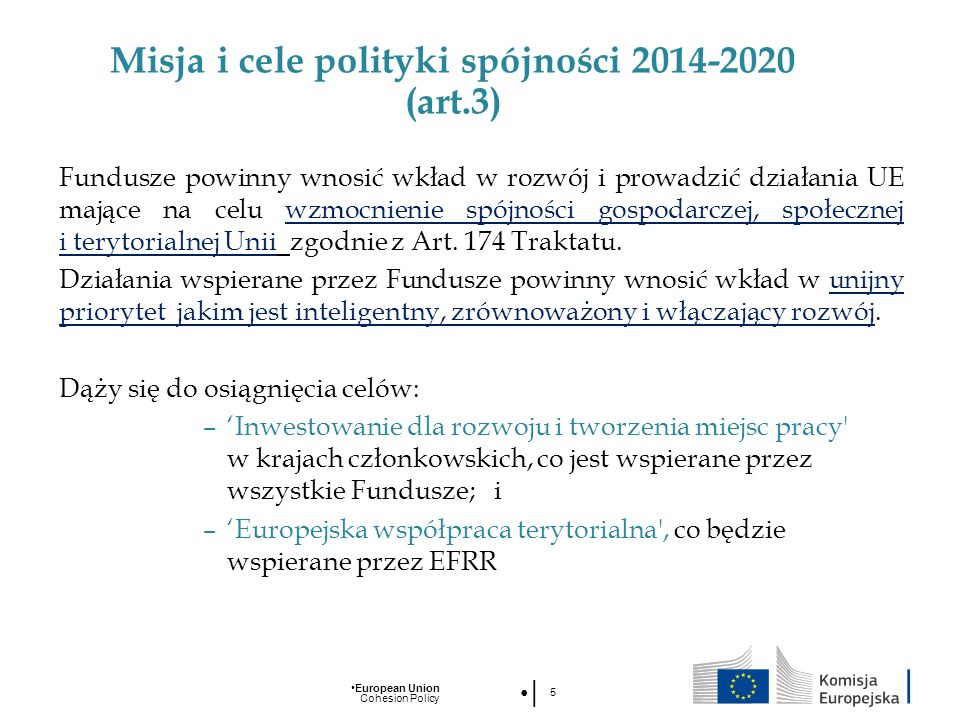 Misja i cele polityki spójności 2014-2020 (art.3)