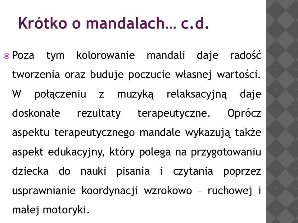 Krótko o mandalach… c.d.