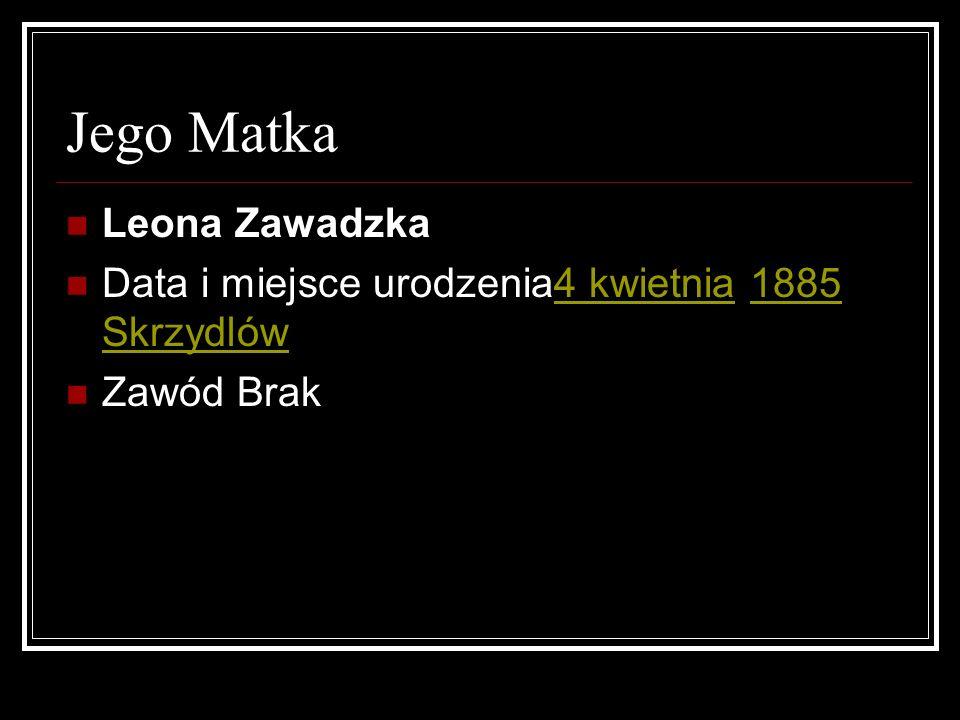 Jego Matka Leona Zawadzka