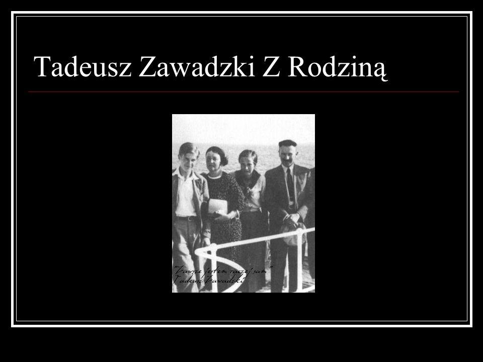 Tadeusz Zawadzki Z Rodziną