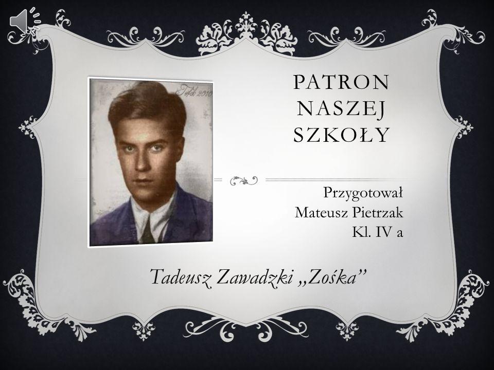 Tadeusz Zawadzki ,,Zośka''