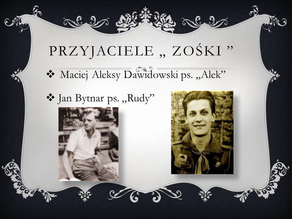 """Przyjaciele """" Zośki Maciej Aleksy Dawidowski ps. """"Alek"""
