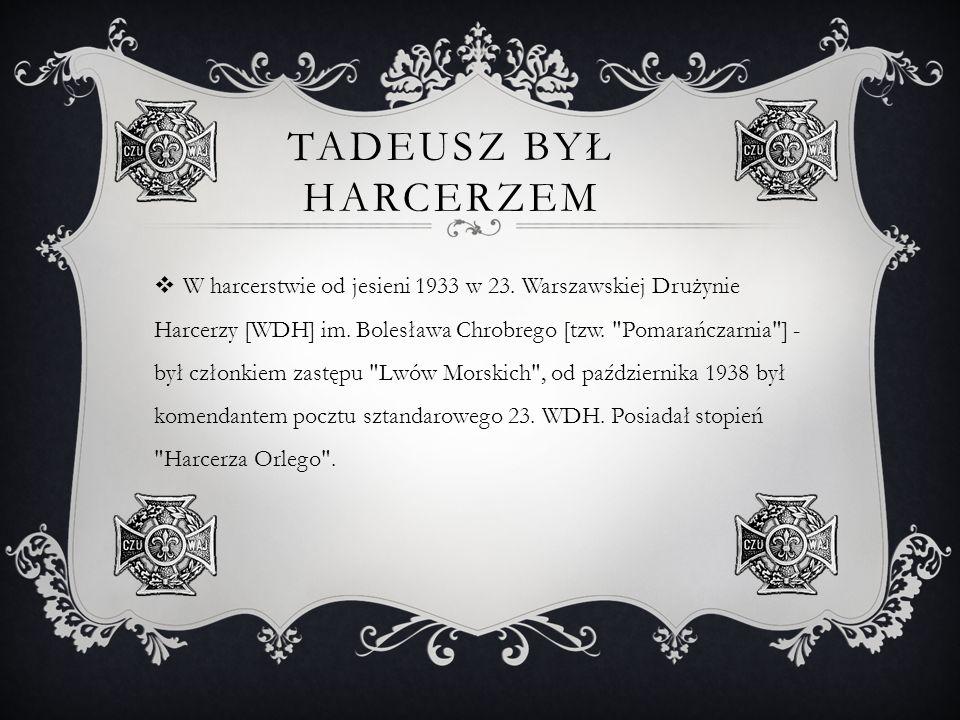 Tadeusz był harcerzem