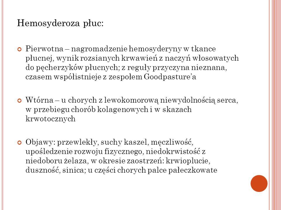 Hemosyderoza płuc:
