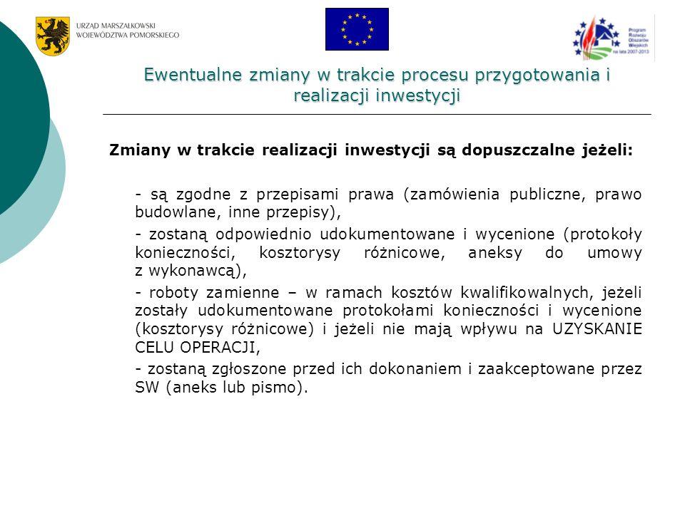 Ewentualne zmiany w trakcie procesu przygotowania i realizacji inwestycji