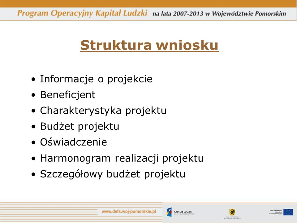 Struktura wniosku Informacje o projekcie Beneficjent