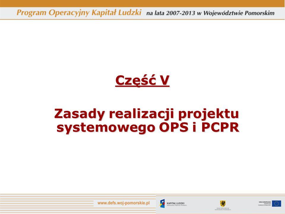 Zasady realizacji projektu systemowego OPS i PCPR