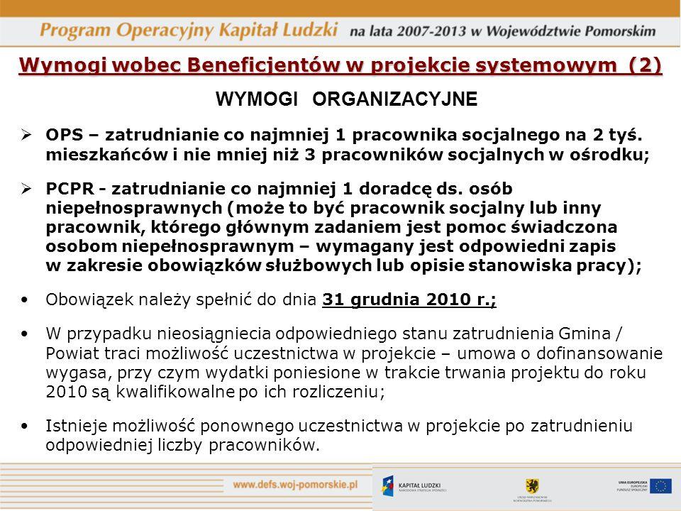 Wymogi wobec Beneficjentów w projekcie systemowym (2)