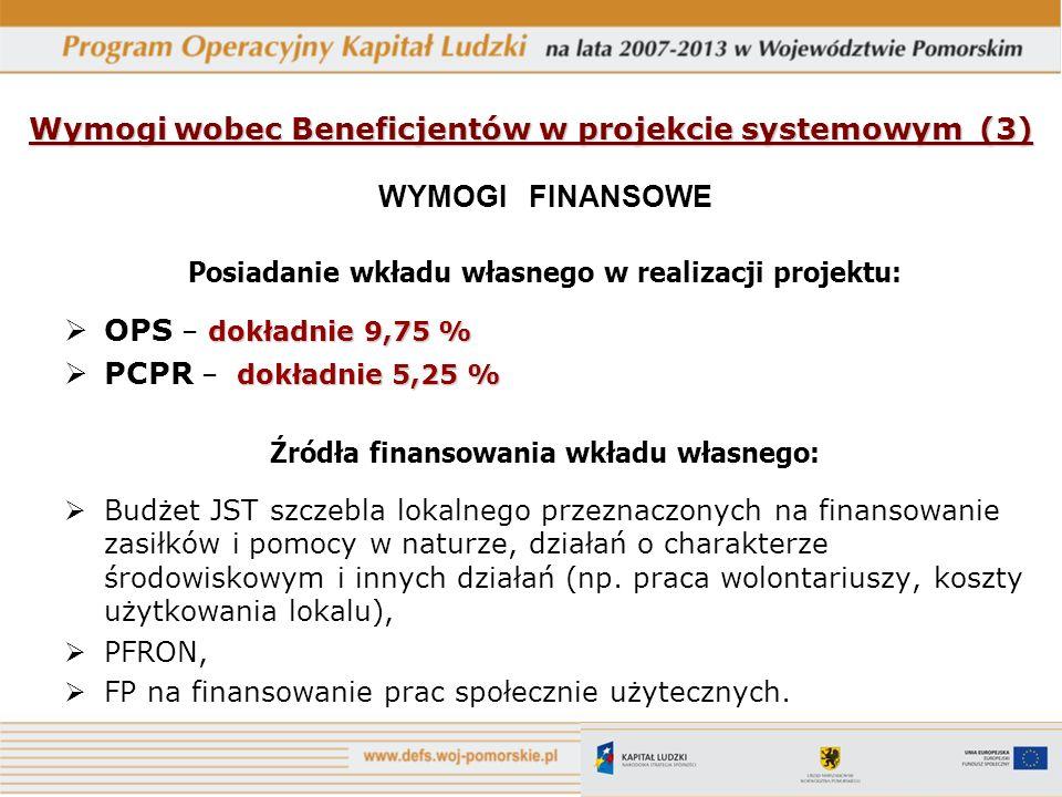 Wymogi wobec Beneficjentów w projekcie systemowym (3)