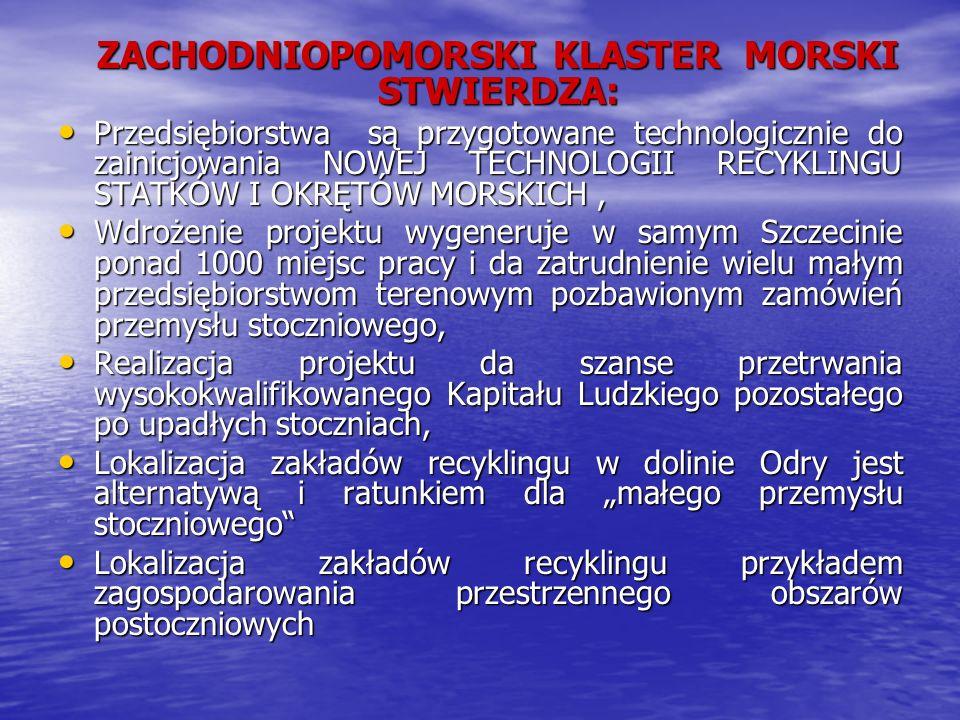ZACHODNIOPOMORSKI KLASTER MORSKI STWIERDZA: