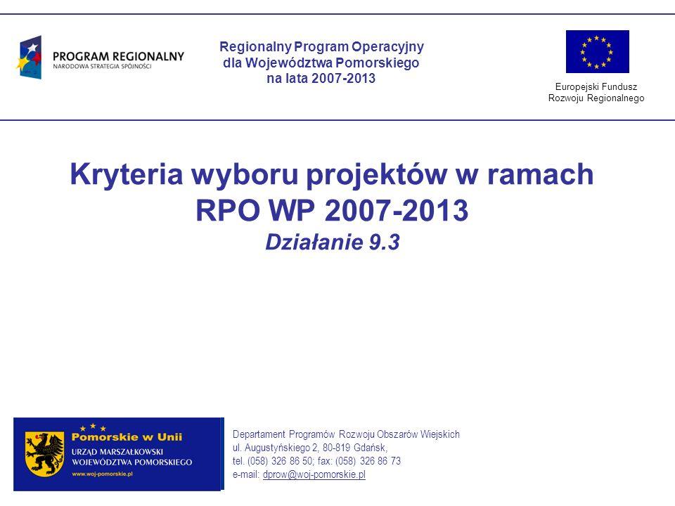 Kryteria wyboru projektów w ramach RPO WP 2007-2013