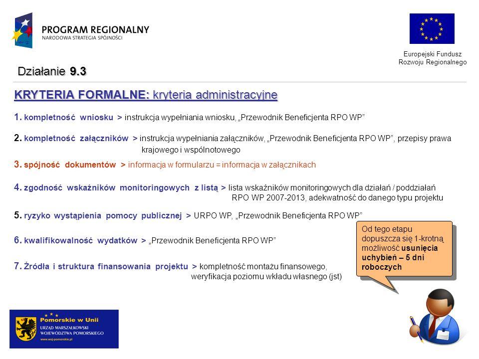 KRYTERIA FORMALNE: kryteria administracyjne
