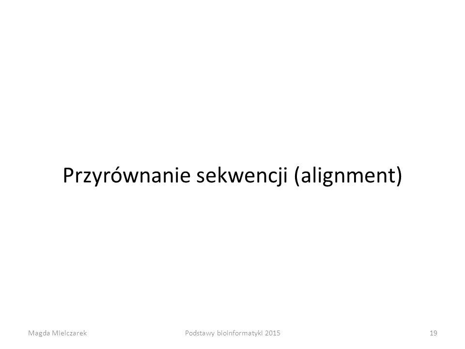Przyrównanie sekwencji (alignment)