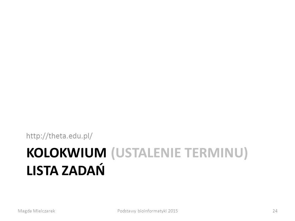 Kolokwium (ustalenie terminu) Lista zadań