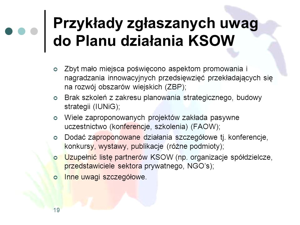 Przykłady zgłaszanych uwag do Planu działania KSOW