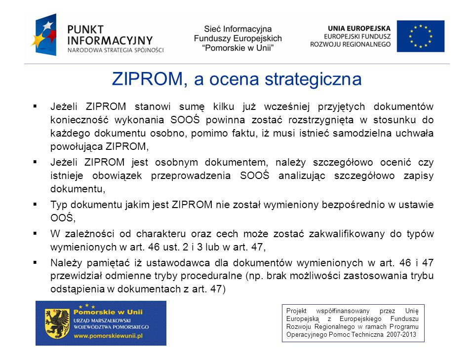 ZIPROM, a ocena strategiczna