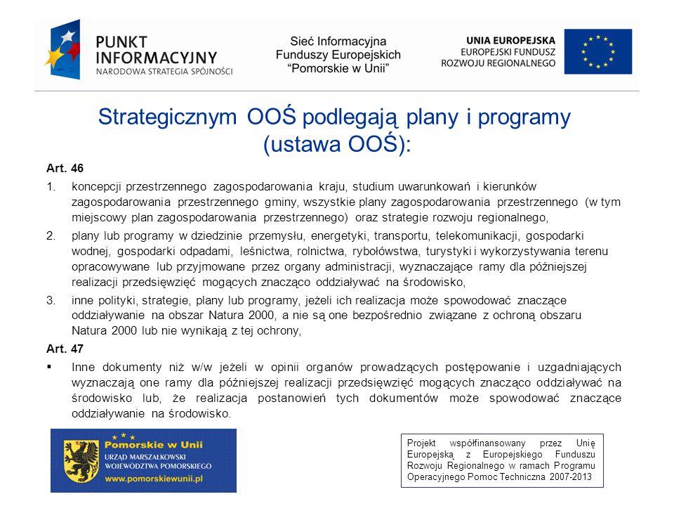 Strategicznym OOŚ podlegają plany i programy