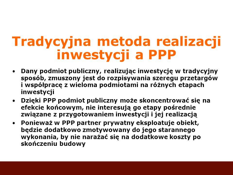 Tradycyjna metoda realizacji inwestycji a PPP