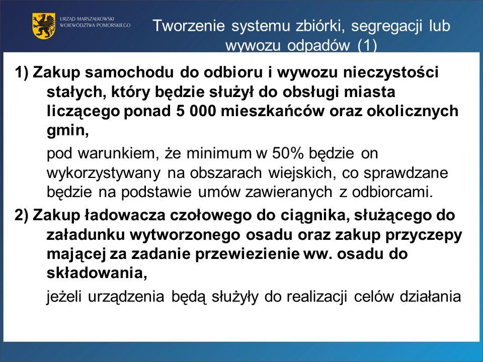 Tworzenie systemu zbiórki, segregacji lub wywozu odpadów (1)