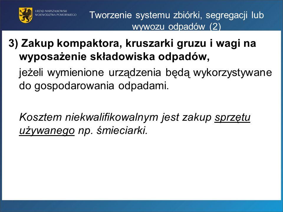Tworzenie systemu zbiórki, segregacji lub wywozu odpadów (2)