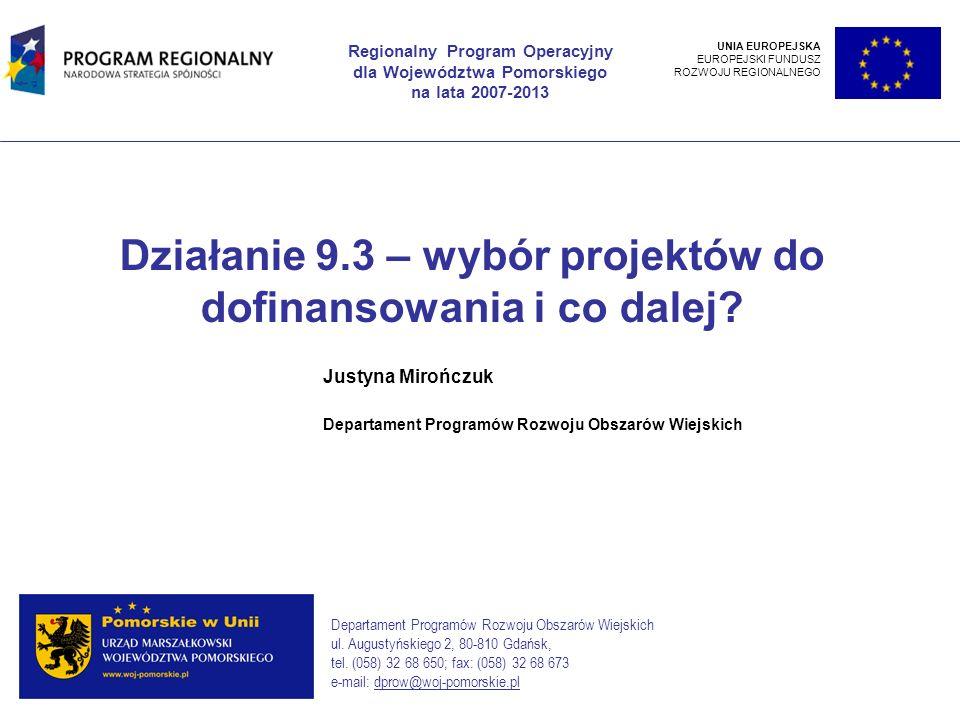 Działanie 9.3 – wybór projektów do dofinansowania i co dalej