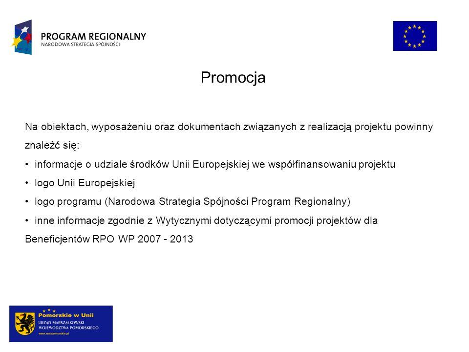 Promocja Na obiektach, wyposażeniu oraz dokumentach związanych z realizacją projektu powinny znaleźć się: