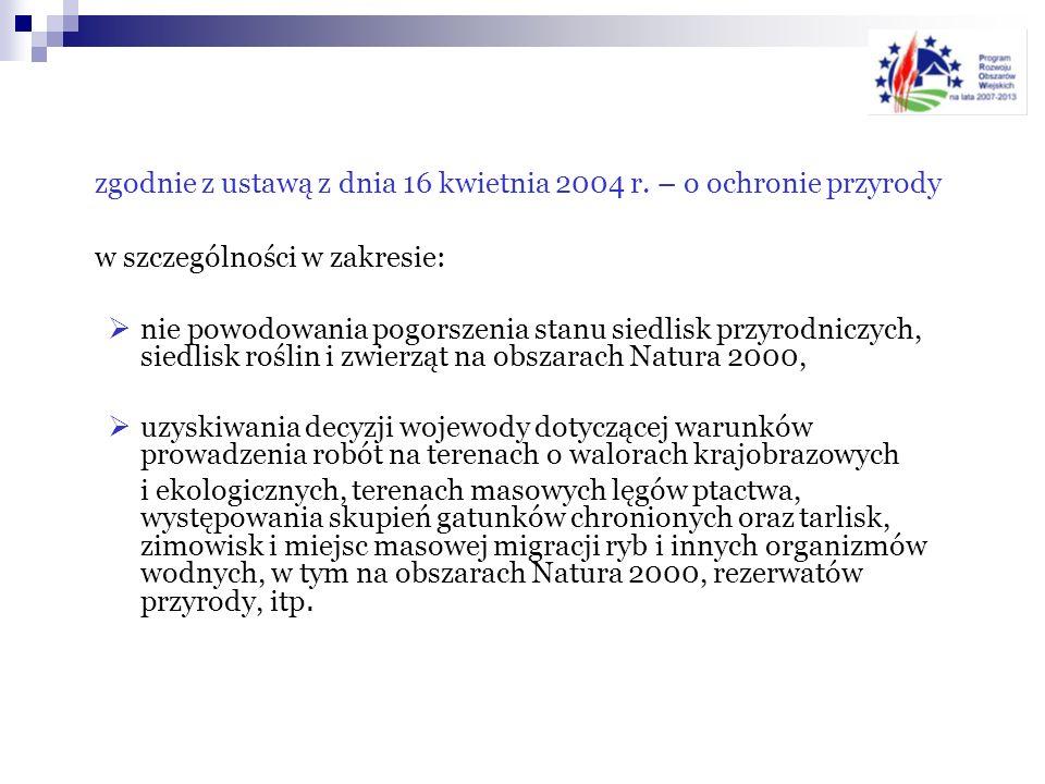 zgodnie z ustawą z dnia 16 kwietnia 2004 r. – o ochronie przyrody