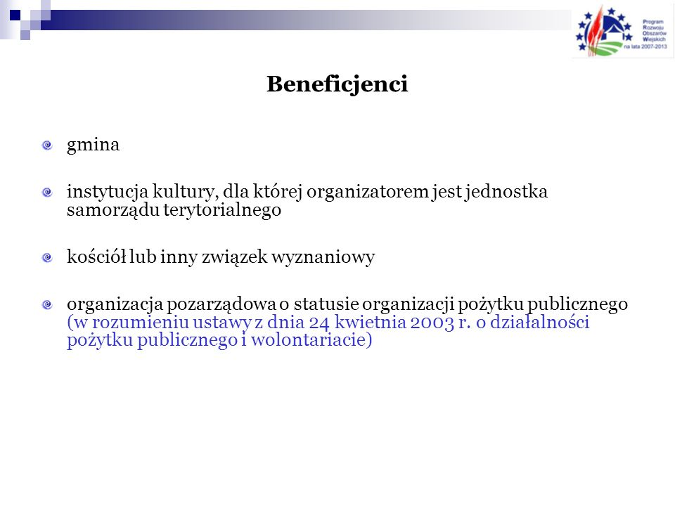 Beneficjencigmina. instytucja kultury, dla której organizatorem jest jednostka samorządu terytorialnego.