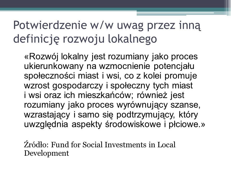 Potwierdzenie w/w uwag przez inną definicję rozwoju lokalnego