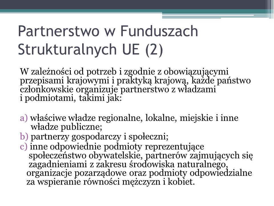 Partnerstwo w Funduszach Strukturalnych UE (2)