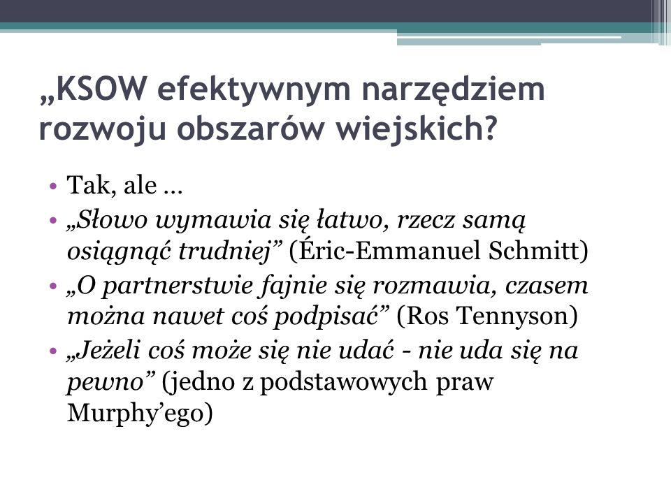 """""""KSOW efektywnym narzędziem rozwoju obszarów wiejskich"""