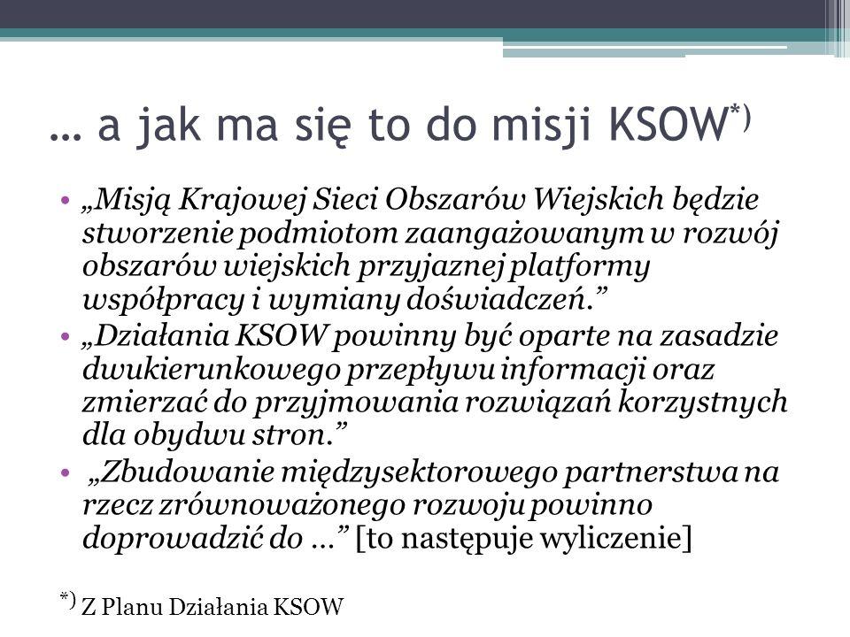 … a jak ma się to do misji KSOW*)