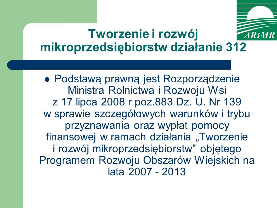 Tworzenie i rozwój mikroprzedsiębiorstw działanie 312