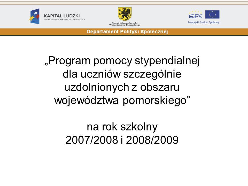 """""""Program pomocy stypendialnej dla uczniów szczególnie uzdolnionych z obszaru województwa pomorskiego"""