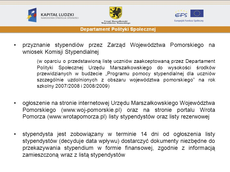 przyznanie stypendiów przez Zarząd Województwa Pomorskiego na wniosek Komisji Stypendialnej