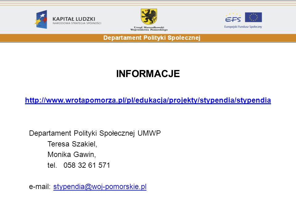INFORMACJE Departament Polityki Społecznej UMWP