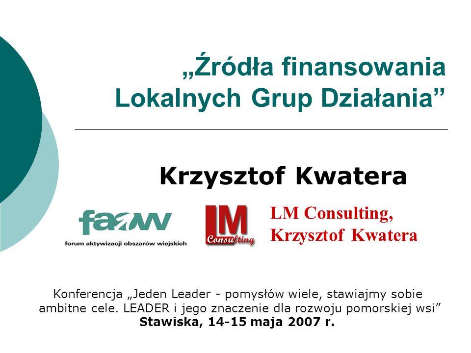 """""""Źródła finansowania Lokalnych Grup Działania"""