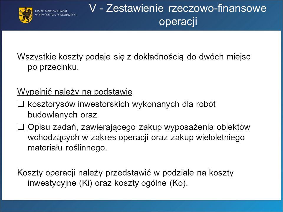 V - Zestawienie rzeczowo-finansowe operacji