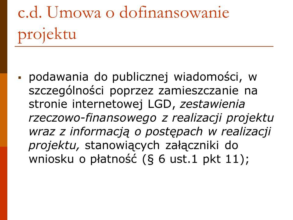 c.d. Umowa o dofinansowanie projektu