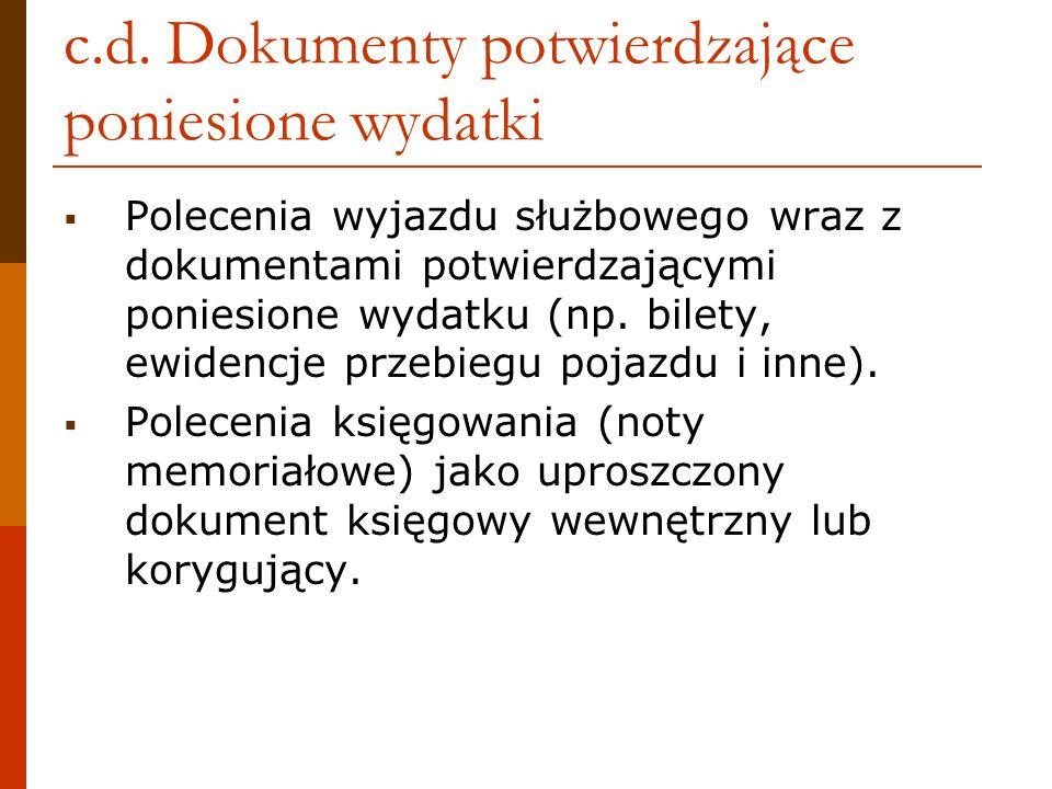 c.d. Dokumenty potwierdzające poniesione wydatki