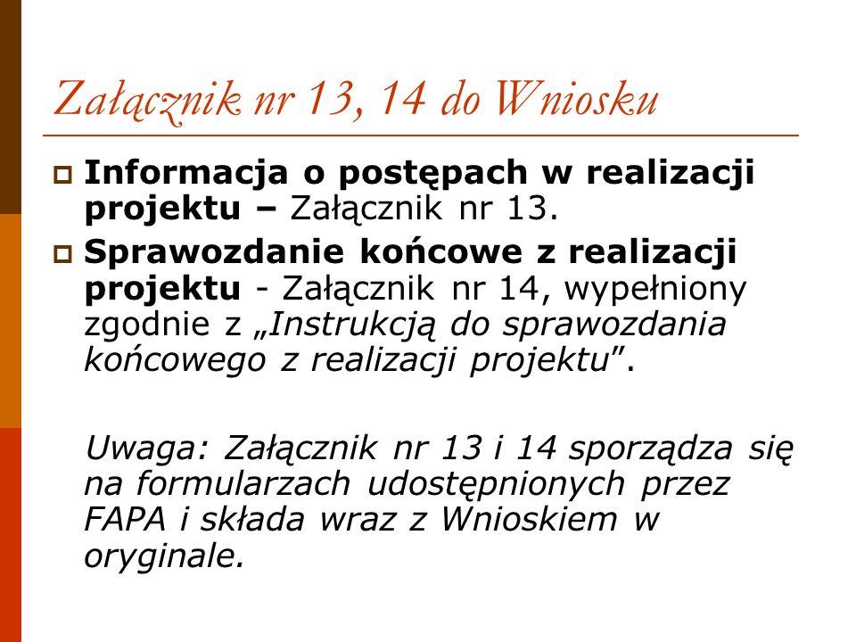 Załącznik nr 13, 14 do Wniosku
