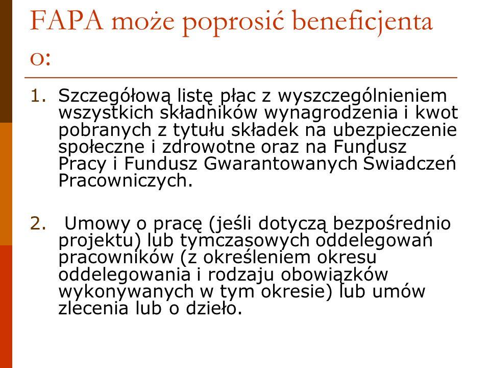 FAPA może poprosić beneficjenta o: