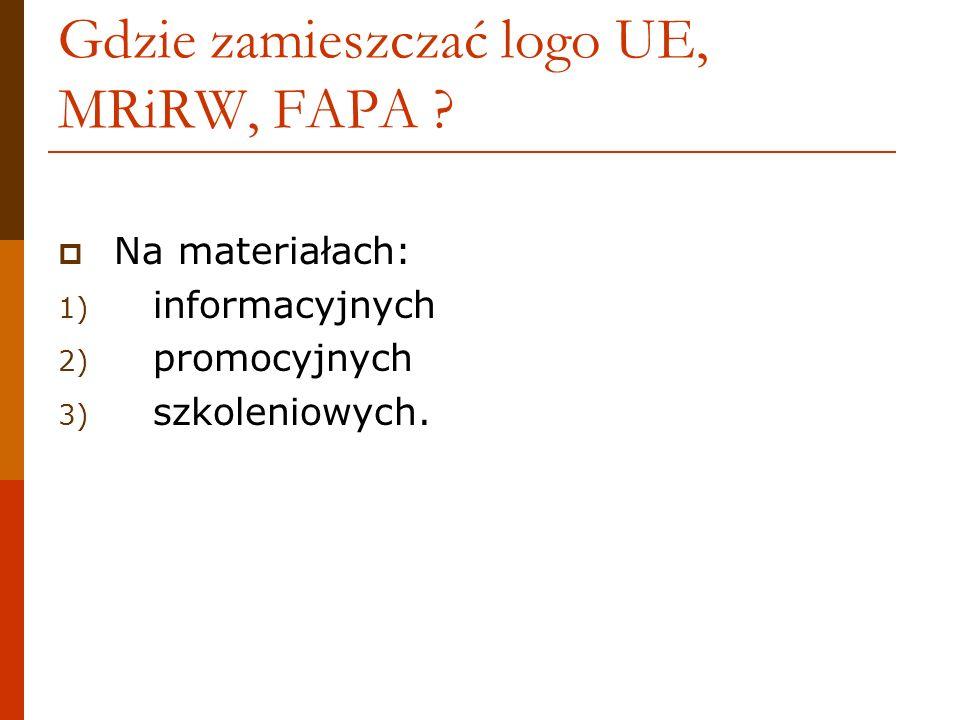 Gdzie zamieszczać logo UE, MRiRW, FAPA