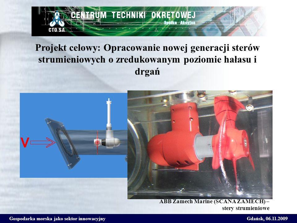 Projekt celowy: Opracowanie nowej generacji sterów strumieniowych o zredukowanym poziomie hałasu i drgań