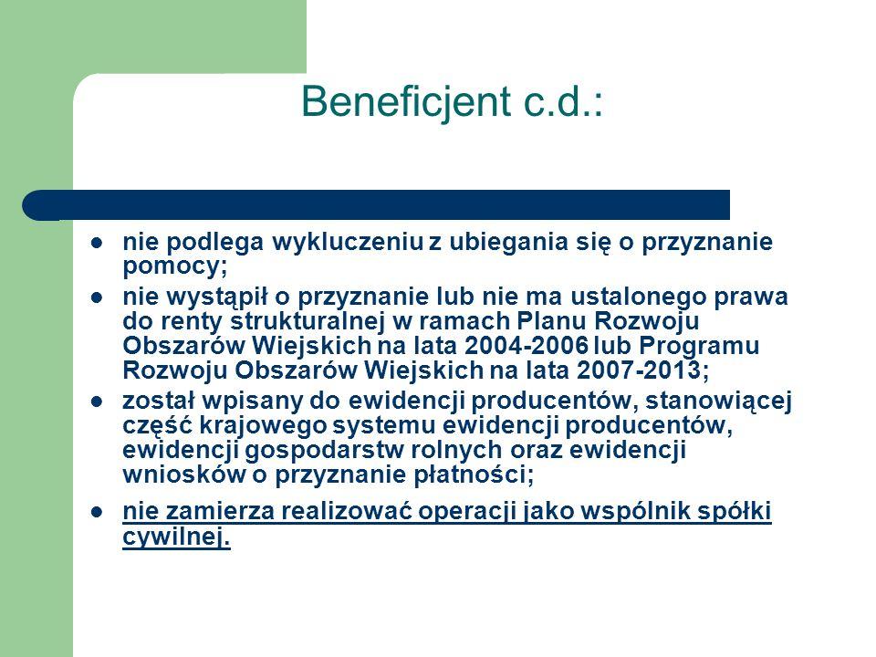 Beneficjent c.d.: nie podlega wykluczeniu z ubiegania się o przyznanie pomocy;