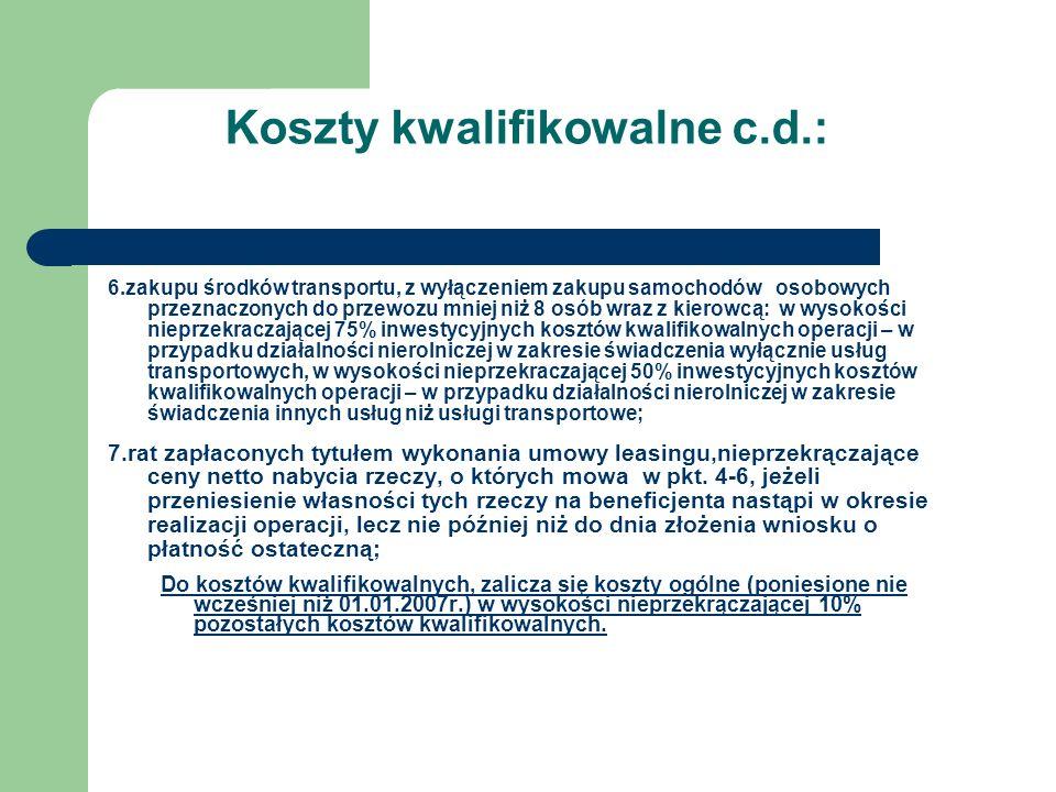 Koszty kwalifikowalne c.d.: