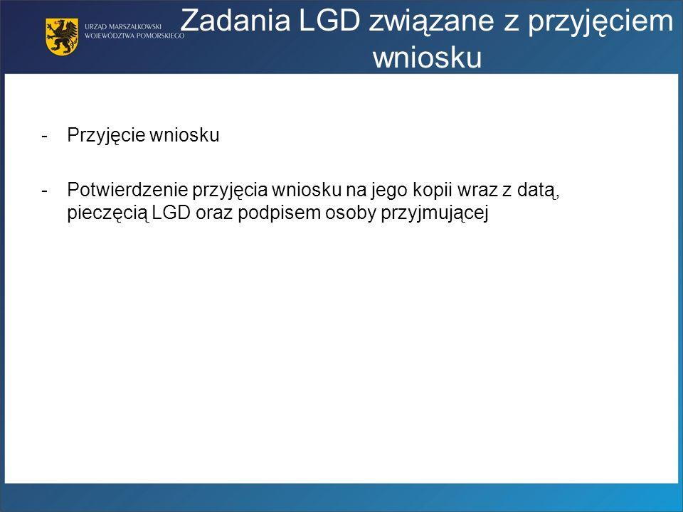 Zadania LGD związane z przyjęciem wniosku